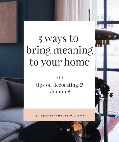 Littlegreenshed 5 ways to bring meaning